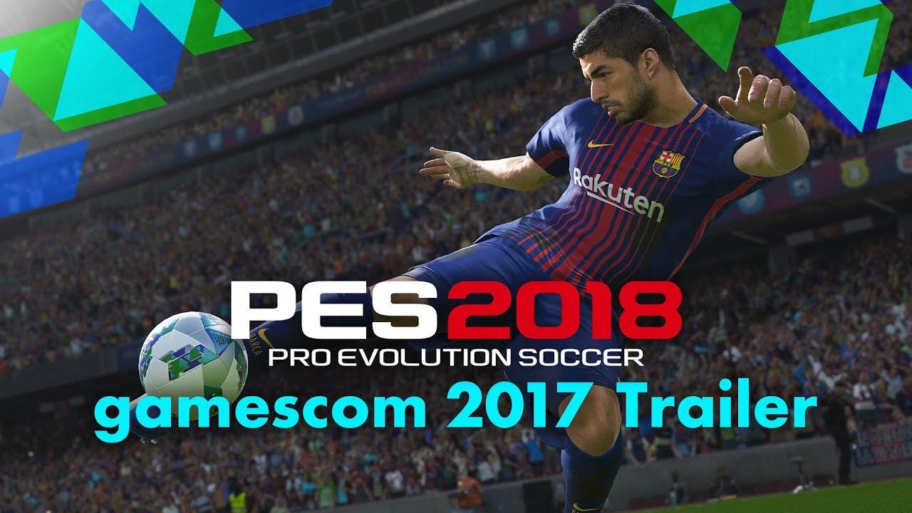 Официальный трейлер PES 2018 на выставке Gamescom 2017