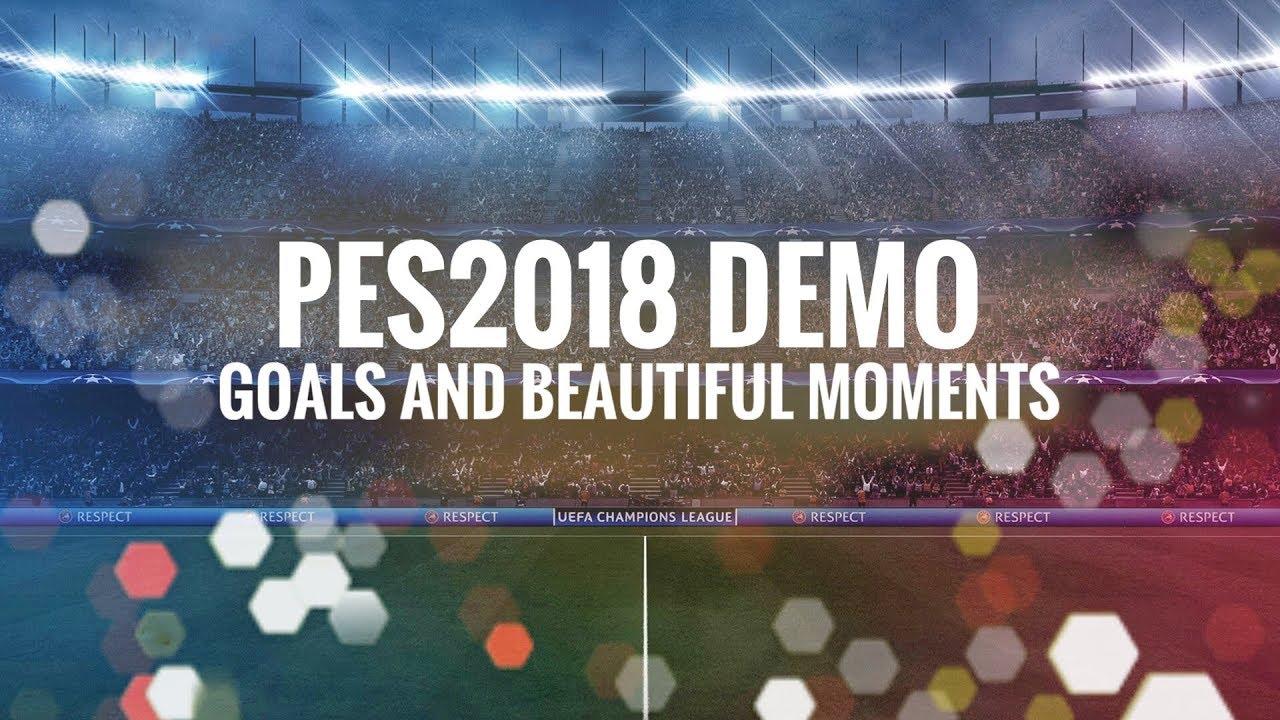 Красивые моменты в демоверсии PES 2018