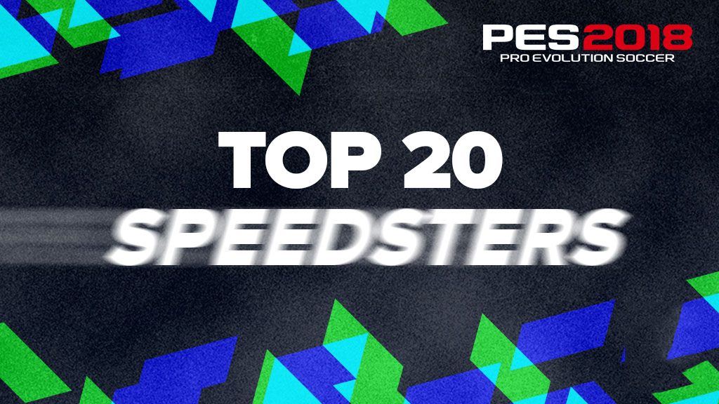 Самые быстрые футболисты в игре Pro Evolution Soccer 2018