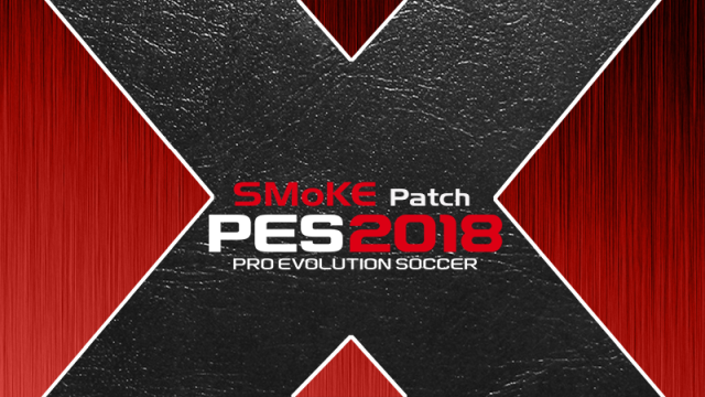 Патч SMOKE Patch X для PES 2018