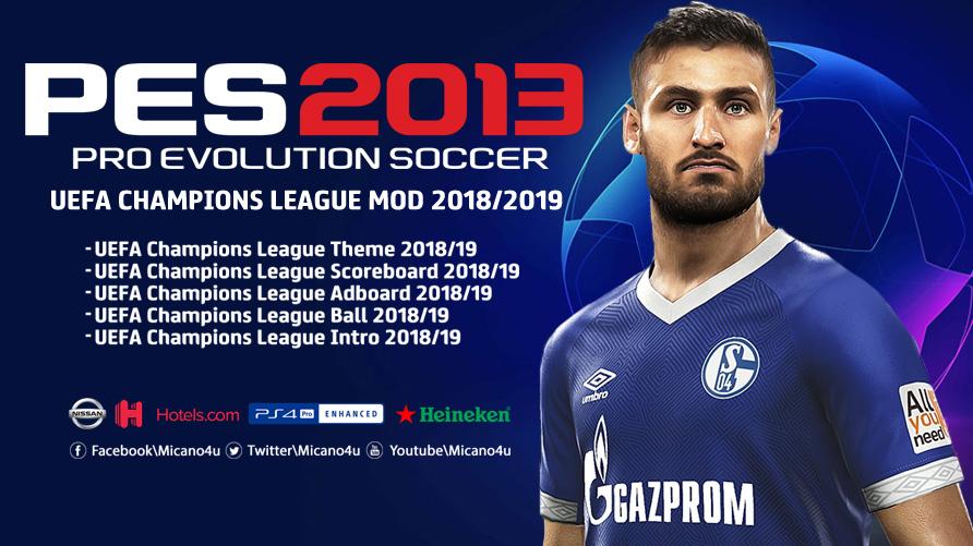 Лига чемпионов сезона 2018-19 для PES 2013